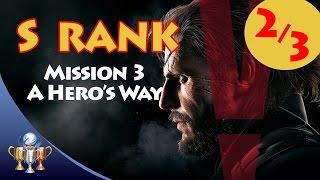 Metal Gear Solid V The Phantom Pain - S RANK Walkthrough (Mission 3 - A HERO