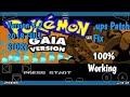 How to play Pokemon gaia with .ups on Android Rom hack