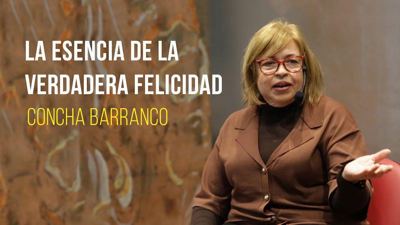 Concha Barranco - La esencia de la verdadera felicidad desde una ética global