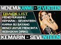 DJ REMIX 2019 MENEMUKANMU SEVENTEEN VS KEMARIN SEVENTEEN