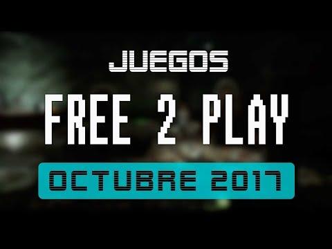 Juegos FREE-TO-PLAY octubre 2017
