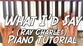 What I'd say (Ray Charles) - Tuto piano fun de Rhythm 'n' Blues / Soul