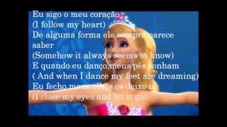 Barbie In The Pink Shoes(Barbie e as Sapatilhas Mágicas) - Keep On Dancing(Tradução)