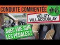 CONDUITE COMMENTÉE #6 - Vélizy Villacoublay - Permis 2020