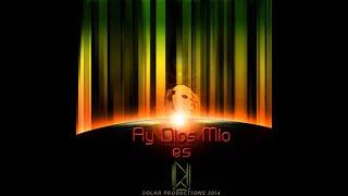 DJ U - Ay Dios Mio Es DJ U