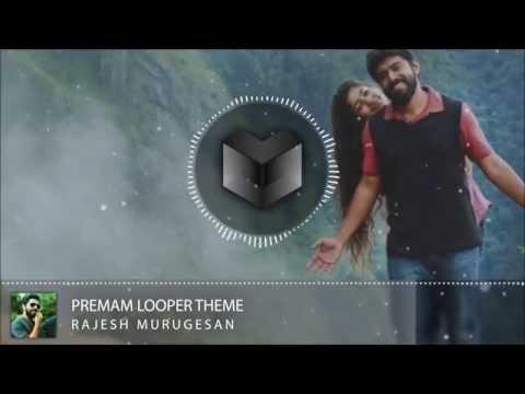 Premam Looper Theme Music (Max Bass) HQ
