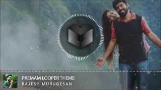 Download Hindi Video Songs - Premam Looper Theme Music (Max Bass) HQ