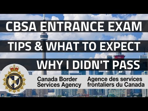 CBSA ENTRANCE EXAM || TIPS AND WHAT TO EXPECT
