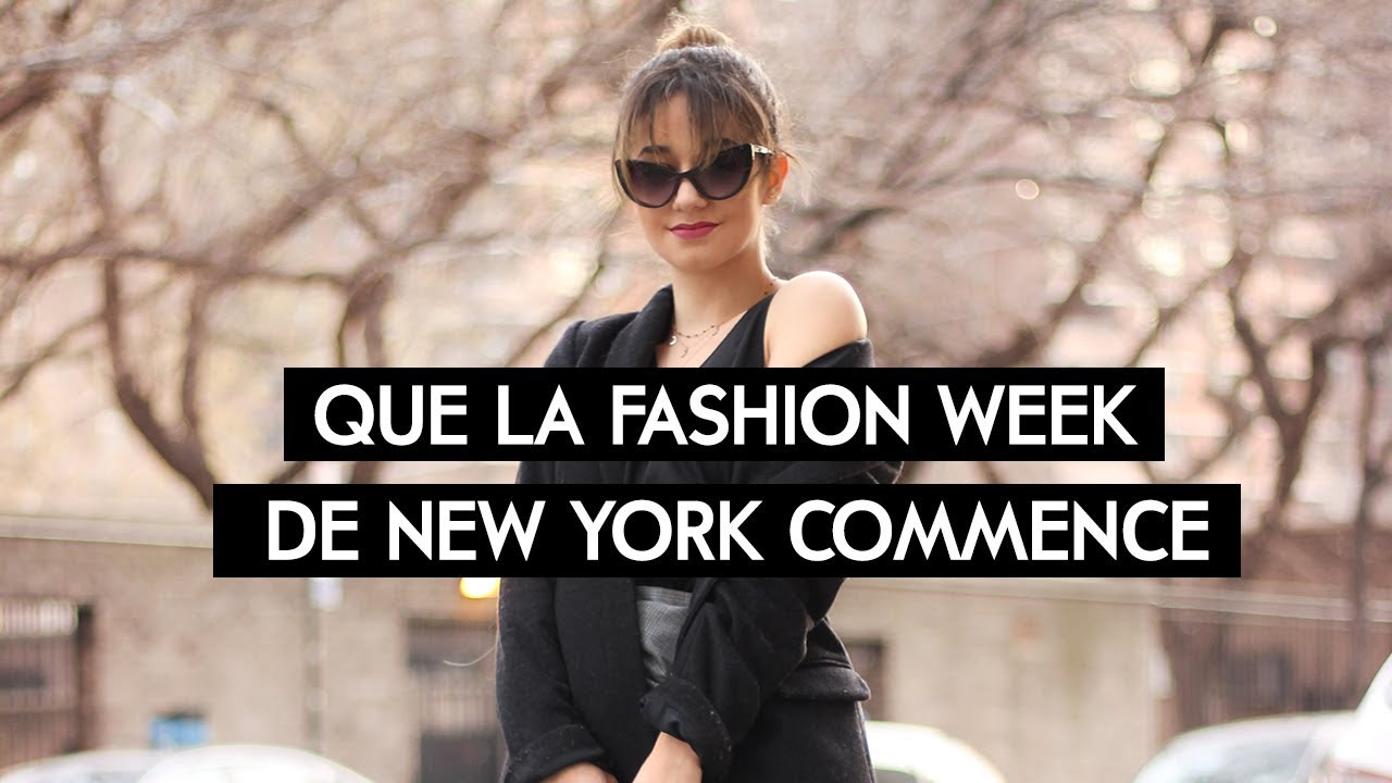 La Fashion Week New Yorkaise Commence L 233 Na Situations