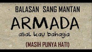 [Balasan Sang Mantan yang Punya Hati] (Armada -  Asal Kau Bahagia) || Cover by IlhamAkbar
