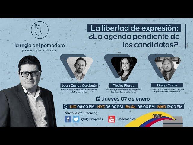La libertad de expresión: ¿La agenda pendiente de los candidatos?