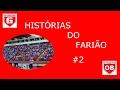 HISTORIAS DO FARIÃO #2