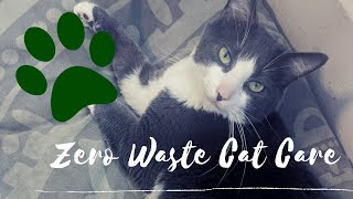 Zero Waste Cat Care | On A Budget & Plastic Free | Sustainable