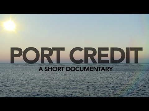 Port Credit | A Short Documentary