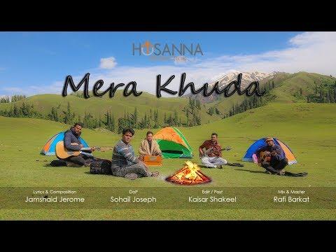 New Masihi Geet  2017 - Mera Khuda - Hosanna the Band - Music Video (New Punjabi Song)