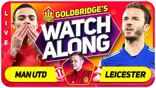 MANCHESTER UNITED vs LEICESTER CITY With Mark GOLDBRIDGE LIVE