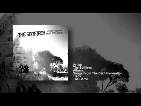 The Spitfires - Songs From The Debt Generation (Full Album)