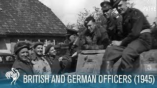 British and German Officers: World War II  (1945) | British Pathé