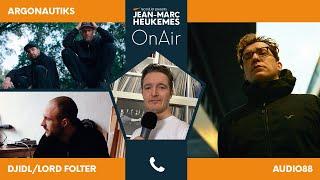Audio88, Djidl/Lord Folter & Argonautiks im Interview mit Jean-Marc Heukemes OnAir - by recordJet