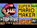Top Five Things You NEED to Make in Super Mario Maker