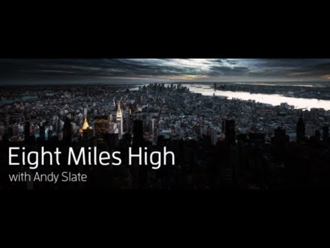 Eight Miles High 107 (with Andy Slate) 06.02.2018