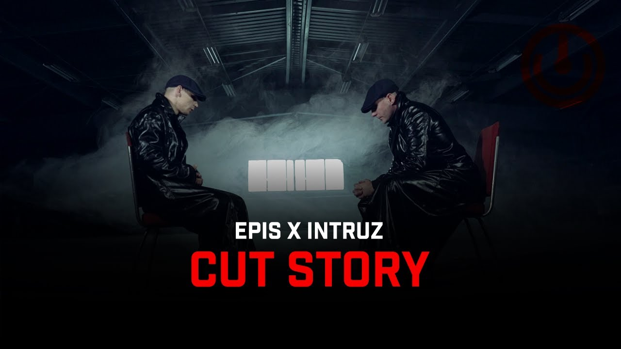 EPIS X INTRUZ - CUT STORY