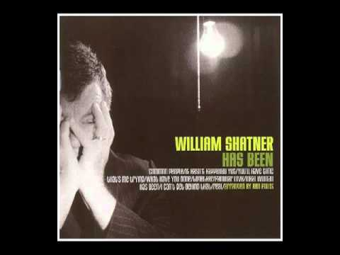 William Shatner - 2004 - Has Been (2 Tracks) - I Can't Get Behind That & Real