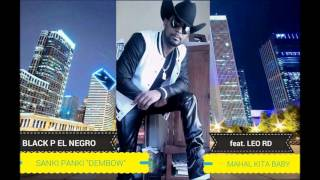 "Black P feat. Leo RD ""Sanki Panki"""