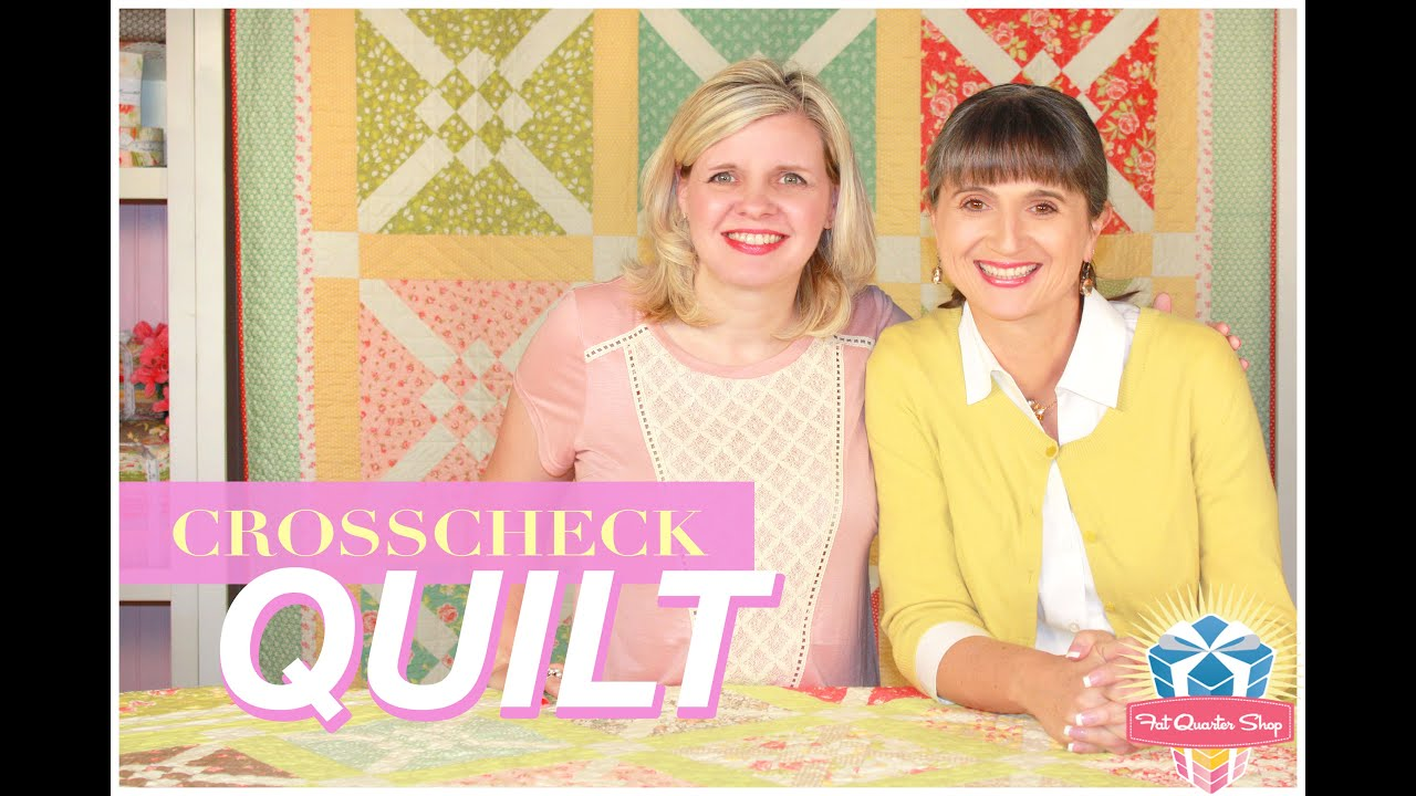 Crosscheck Quilt Easy Quilting Tutorial With Kimberly