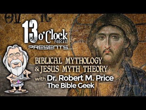 Episode 14 - Biblical Mythology & Jesus Mythicism with Dr. Robert M. Price