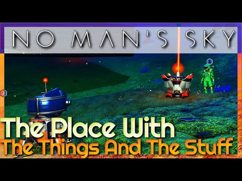 The Place With The Things And The Stuff | 4K | No Man's Sky #9