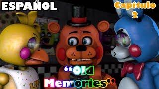 (SFM/FNAF) Old Memories (Season 3)(Episodio 2)(Visions)(Español)(By Abby SFM)