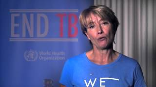WHO: End Tuberculosis campaign - Message from Emma Thompson