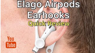 Elago EarHooks for Apple AirPods generation 1&2 Quick Review