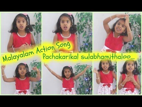 Action Song Malayalam - Pachakarikal sulabhamithaloo....