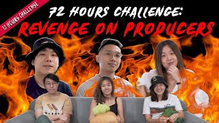 Revenge On The Producers!   72 Hours Challenges   EP 24