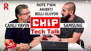 Samsung Note 7'nin akıbeti ne olacak? - Canlı Yayın Tekrarı