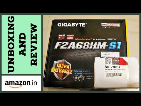 GA-F2A68HM-S1 & A6-7480 Processor Unboxing And Review   Under Rs. 5000   PC Assemble Guide