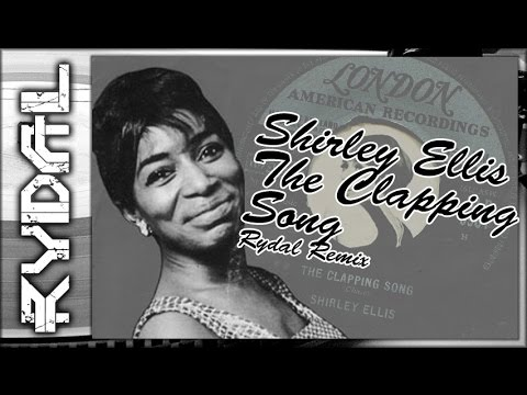 Shirley Ellis | The Clapping Song (Rydal Remix)