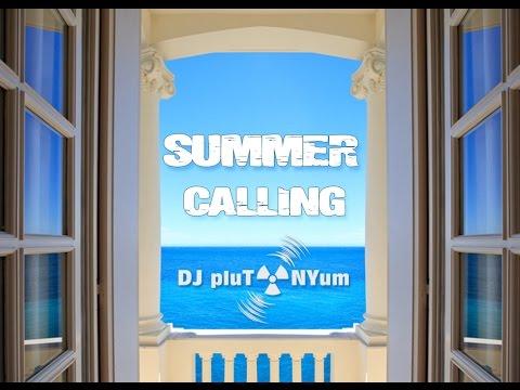 Summer Calling (Deep House Mix) by DJ pluTONYum
