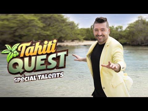TAHITI QUEST Spécial Talents I EMISSION #1 l'intégrale | L'AVENTURE COMMENCE