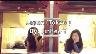 Japan (Tokyo 4 days) By: Jinhee Y