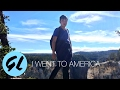 I Went to America!