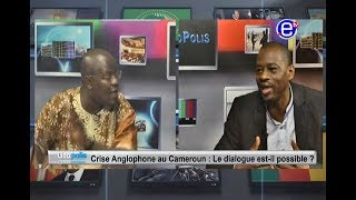 GEOPOLIS - Crise anglophone:  Le dialogue est-il possible? Equinoxe tv 15 10 2017