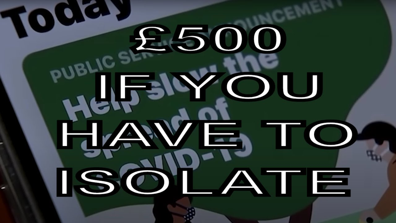 £500 one off if you have to self-isolate from test and trace alert