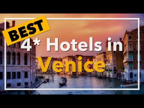 🔴 Best 4 Star Hotels In Venice, Italy