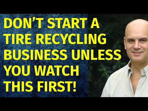 How to Start a Tire Recycling Business   Including Free Tire Recycling Business Plan Template