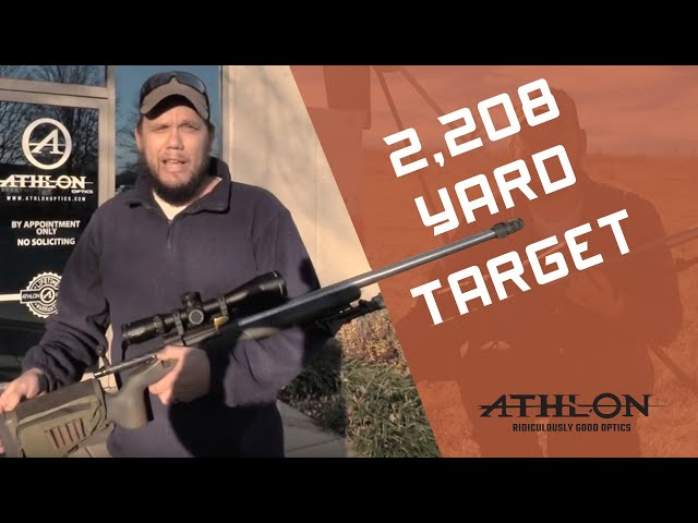 Jesse NAILS Target at 2,208 Yards with his Athlon Ares BTR 4.5-27X50 FFP Rifle Scope!