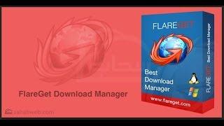 Tutoriel | comment installe FlareGet gratuit comme (Internet Download Manager) en windows 2016