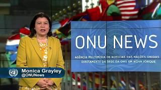 Destaque ONU News - 24 de maio de 2018